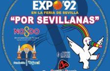 XXV Aniversario de la Expo'92 por sevillanas