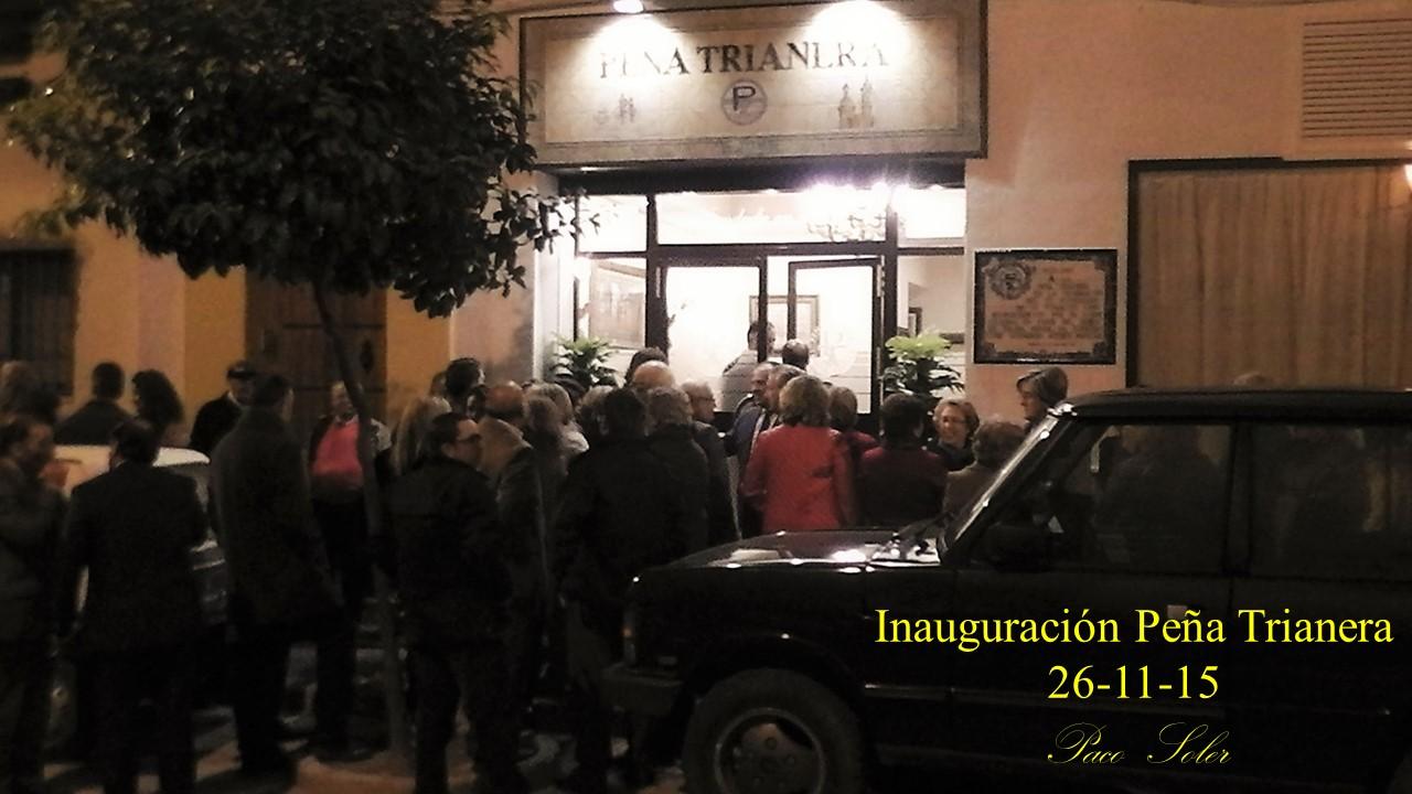 Inauguración, Peña Trianera